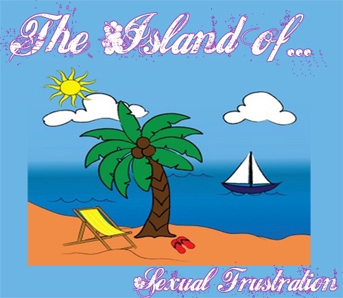 Island of Sexual Frustration
